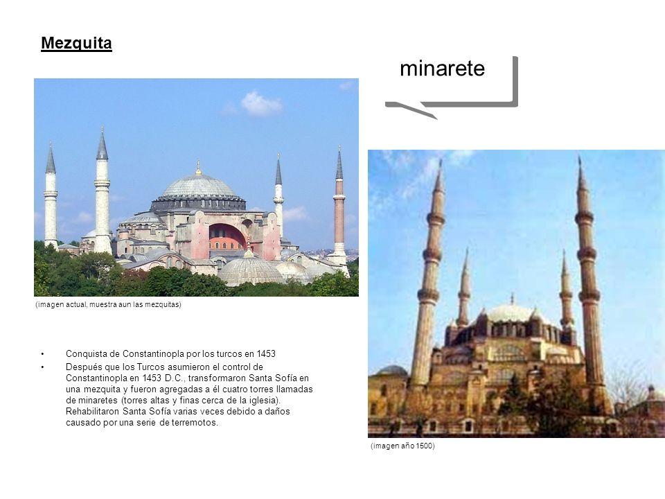 minarete Mezquita Conquista de Constantinopla por los turcos en 1453