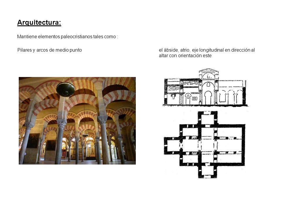 Arquitectura: Mantiene elementos paleocristianos tales como :