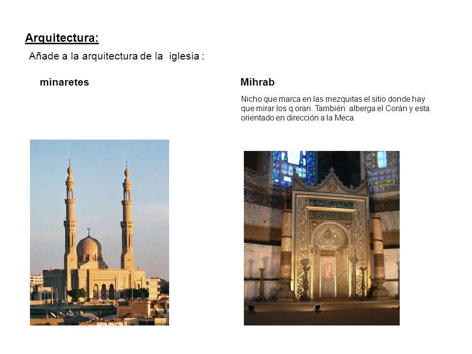 Arquitectura: Añade a la arquitectura de la iglesia : minaretes Mihrab