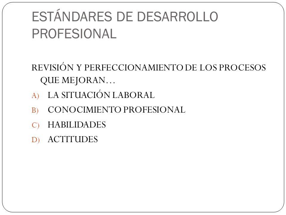 ESTÁNDARES DE DESARROLLO PROFESIONAL