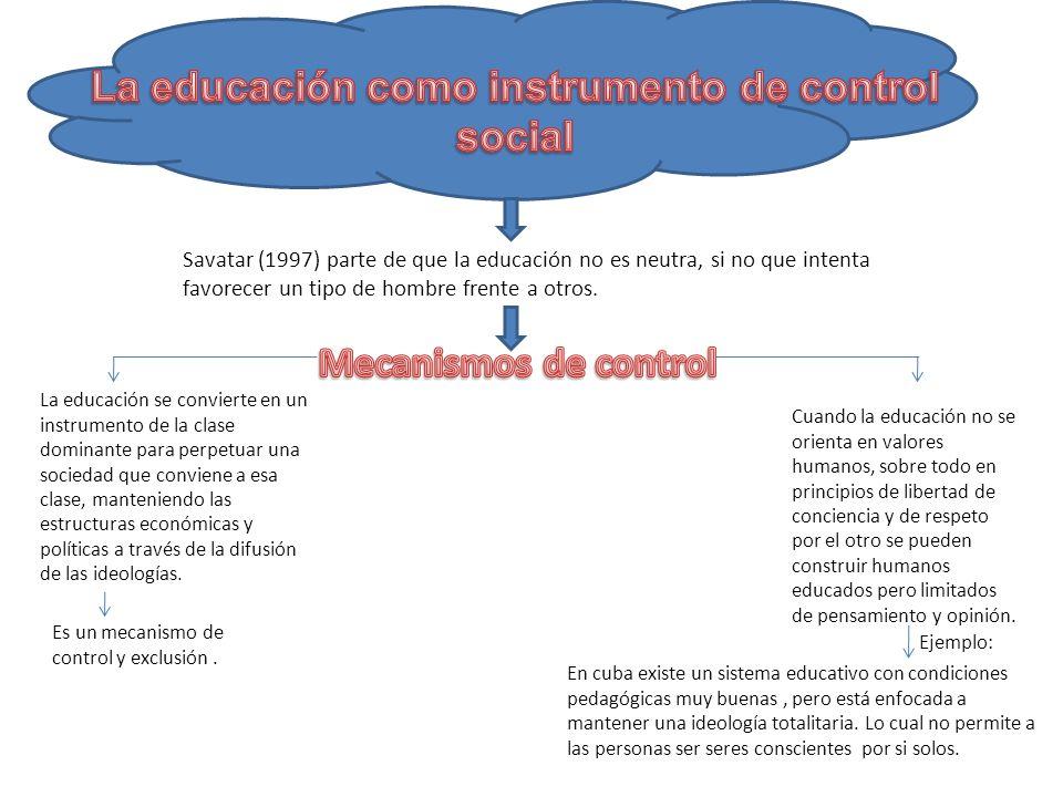 La educación como instrumento de control social