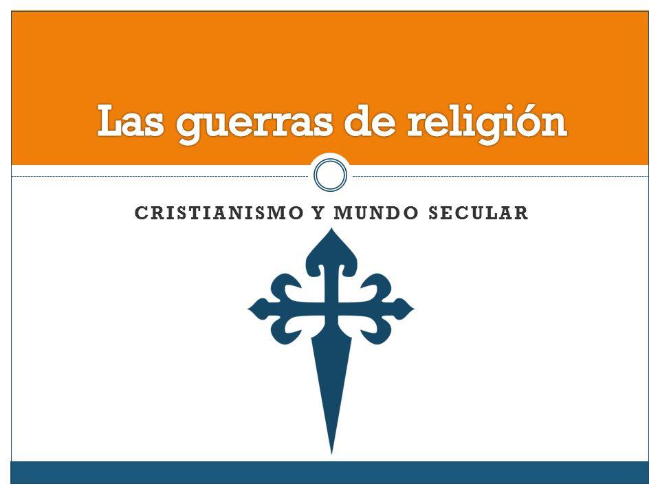 Las guerras de religión