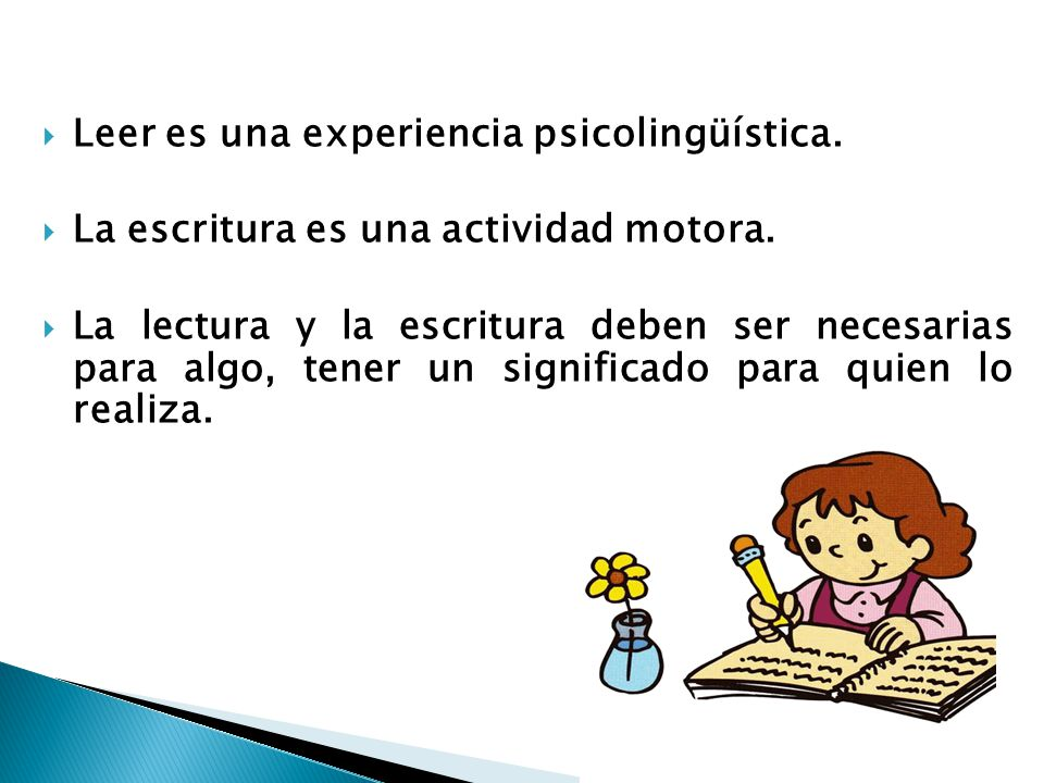 Leer es una experiencia psicolingüística.