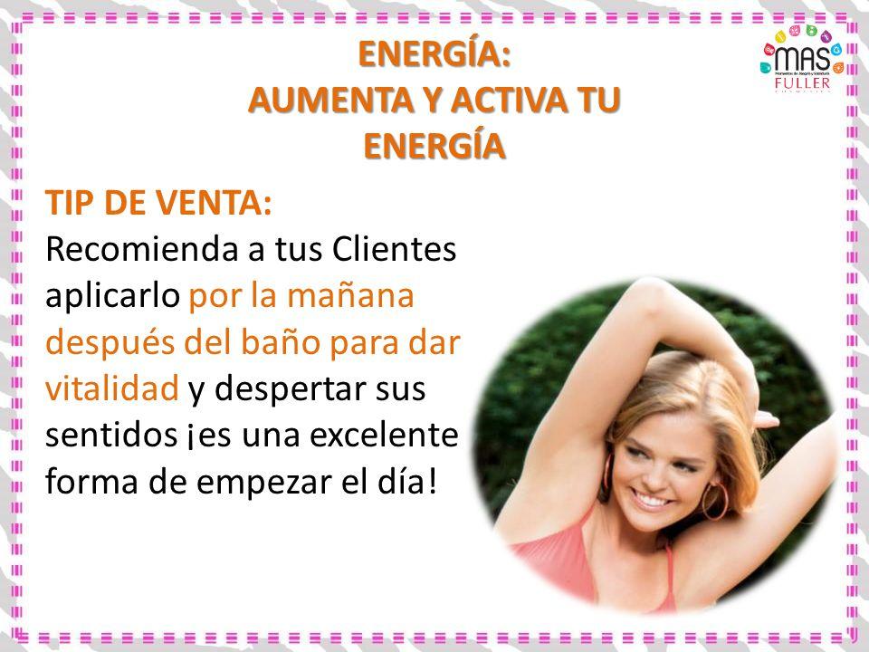 AUMENTA Y ACTIVA TU ENERGÍA