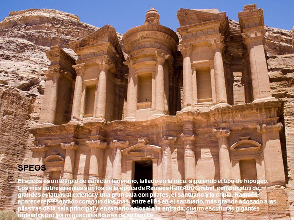 SPEOS El speos es un templo de carácter funerario, tallado en la roca, siguiendo el tipo de hipogeo.