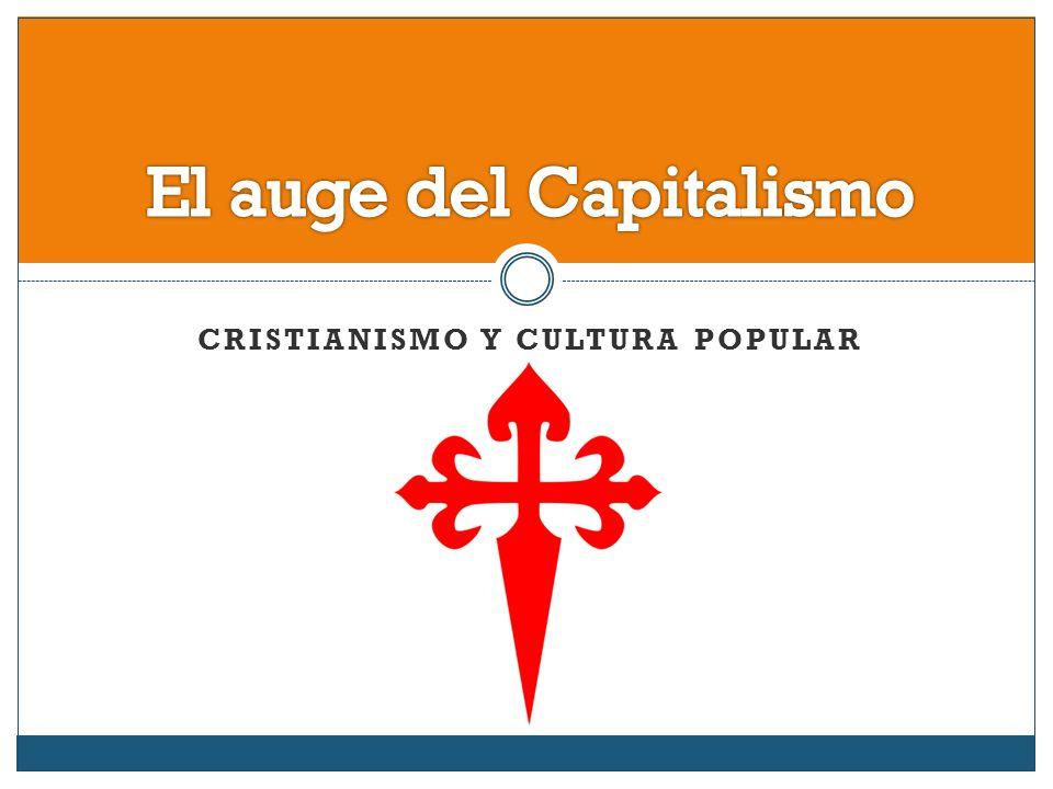 El auge del Capitalismo