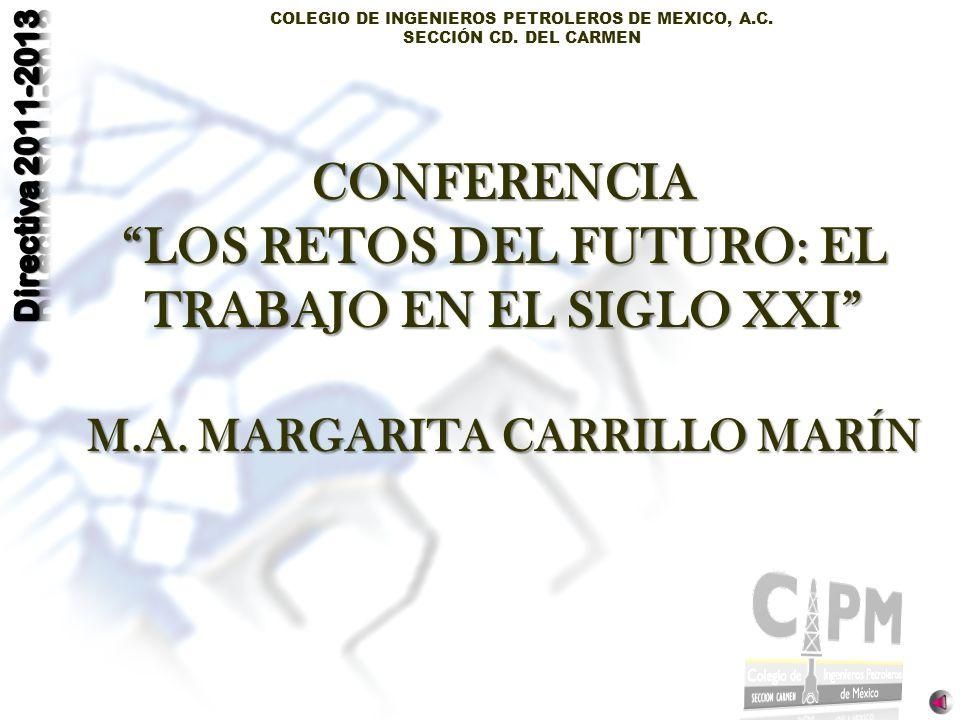 CONFERENCIA LOS RETOS DEL FUTURO: EL TRABAJO EN EL SIGLO XXI M. A