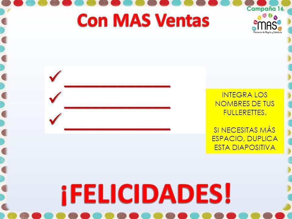 ¡FELICIDADES! Con MAS Ventas ____________