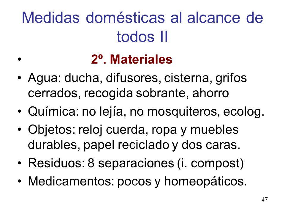 Medidas domésticas al alcance de todos II