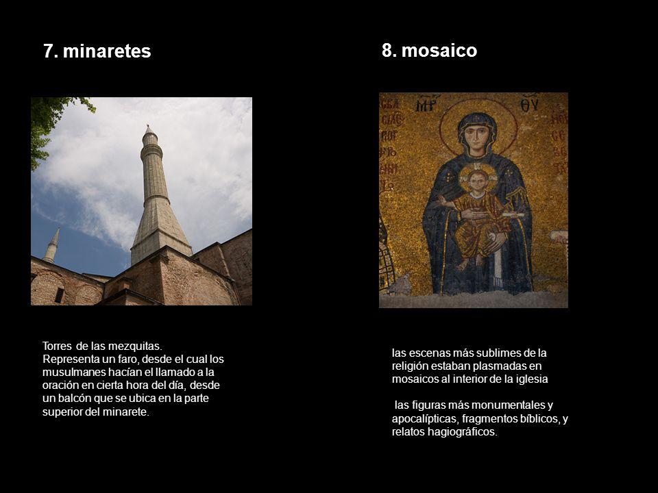 7. minaretes 8. mosaico Torres de las mezquitas.