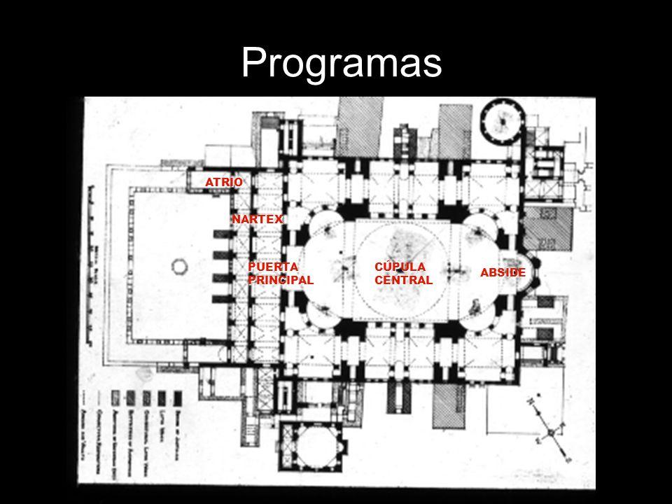 Programas ATRIO NARTEX PUERTA PRINCIPAL CÚPULA CENTRAL ABSIDE