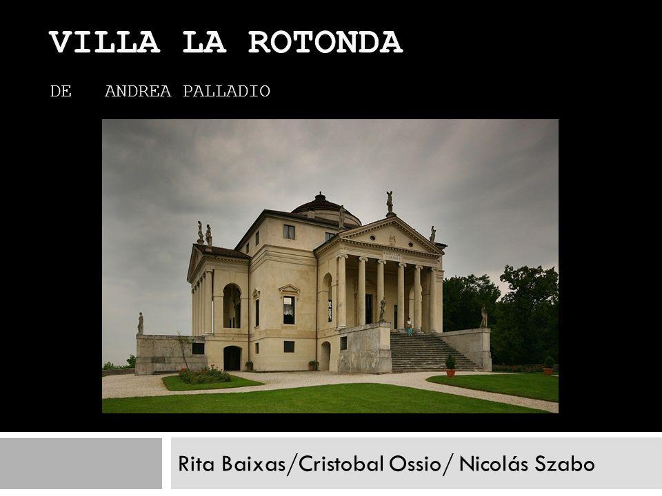 Villa la Rotonda de Andrea Palladio