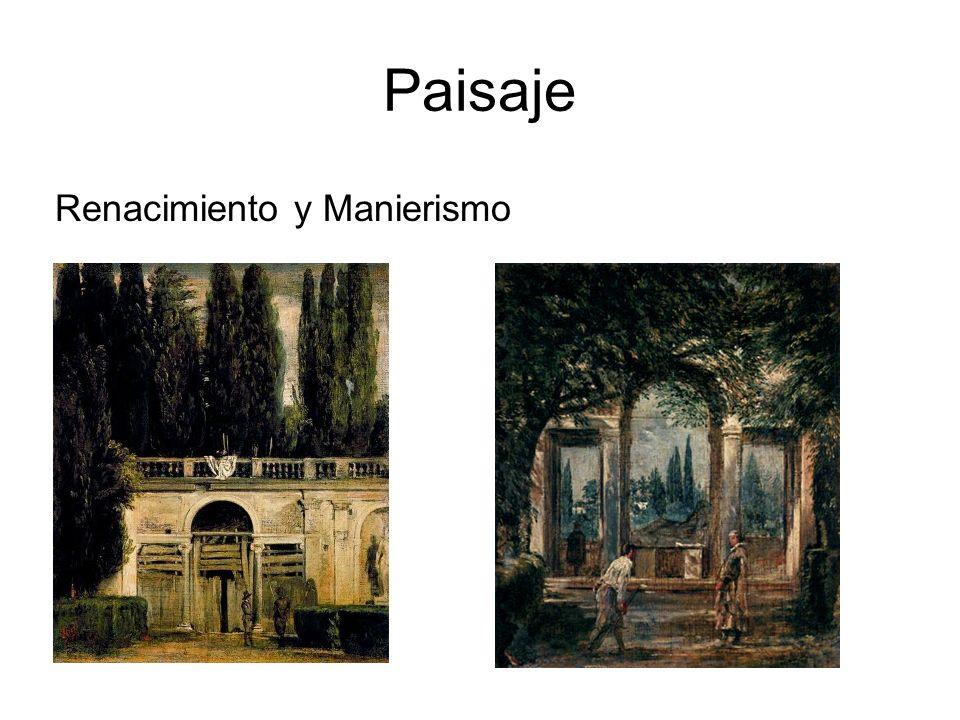 Paisaje Renacimiento y Manierismo