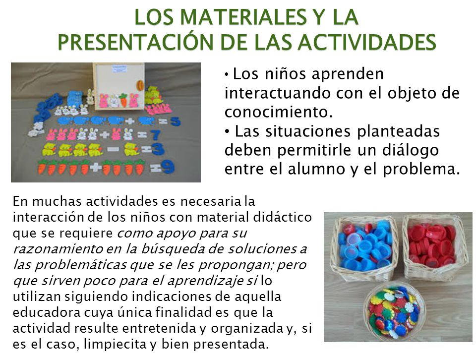 LOS MATERIALES Y LA PRESENTACIÓN DE LAS ACTIVIDADES