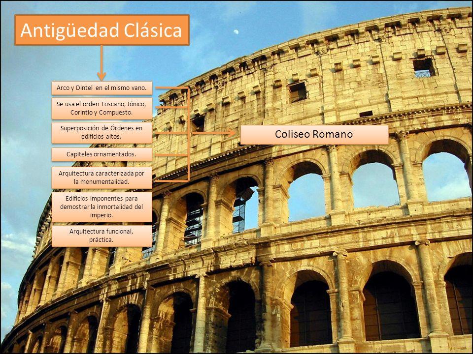 Antigüedad Clásica Coliseo Romano Arco y Dintel en el mismo vano.