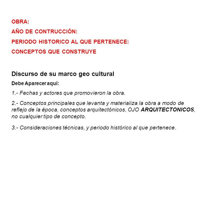 Discurso de su marco geo cultural