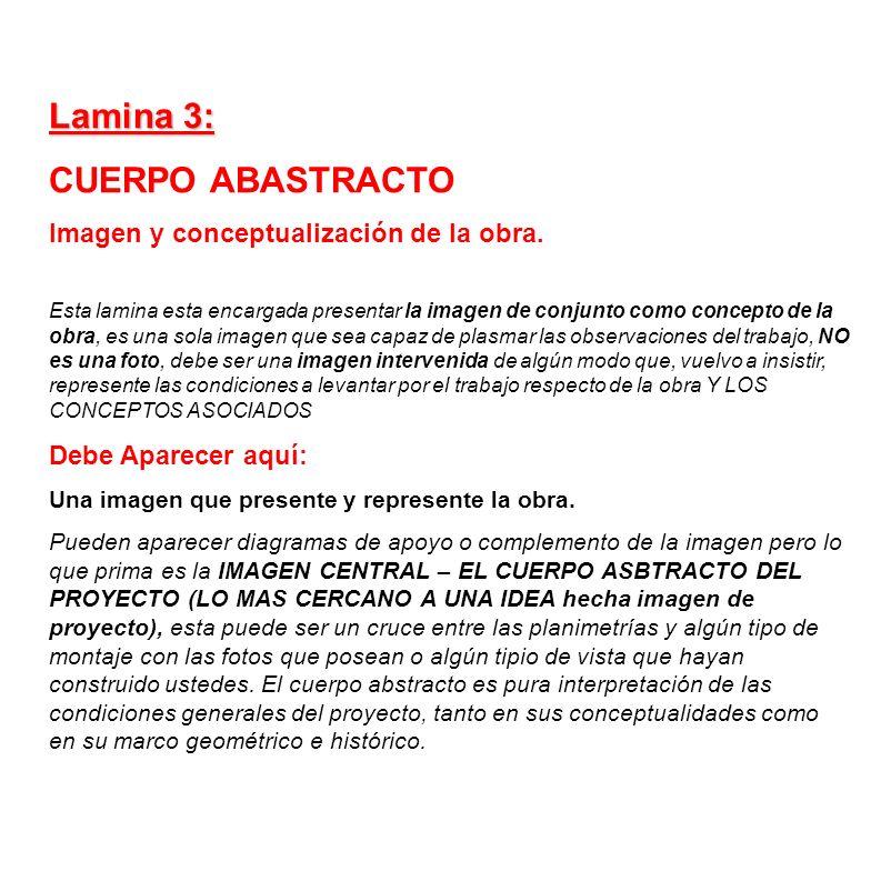 Lamina 3: CUERPO ABASTRACTO Imagen y conceptualización de la obra.