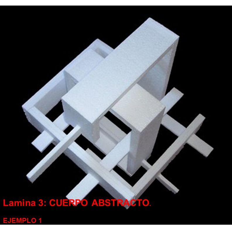 Lamina 3: CUERPO ABSTRACTO.
