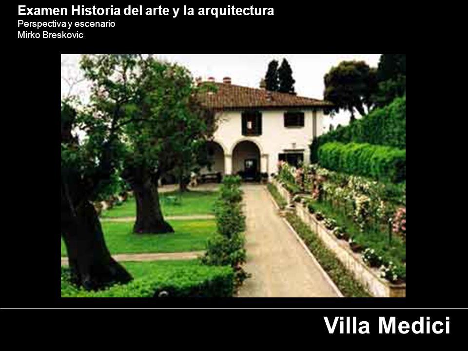 Villa Medici Examen Historia del arte y la arquitectura