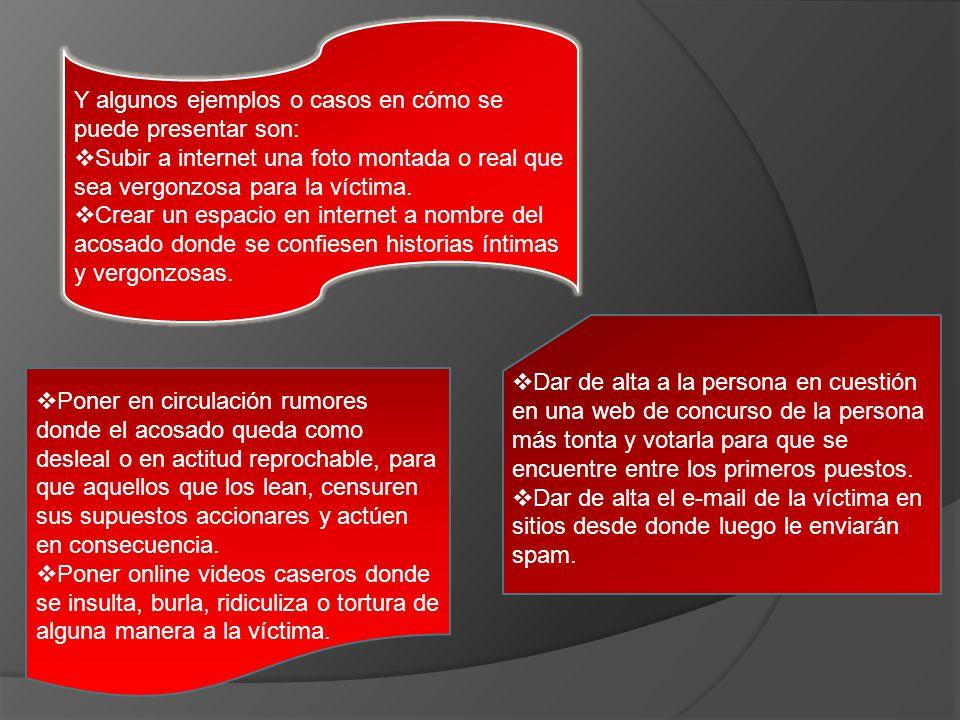 Y algunos ejemplos o casos en cómo se puede presentar son: