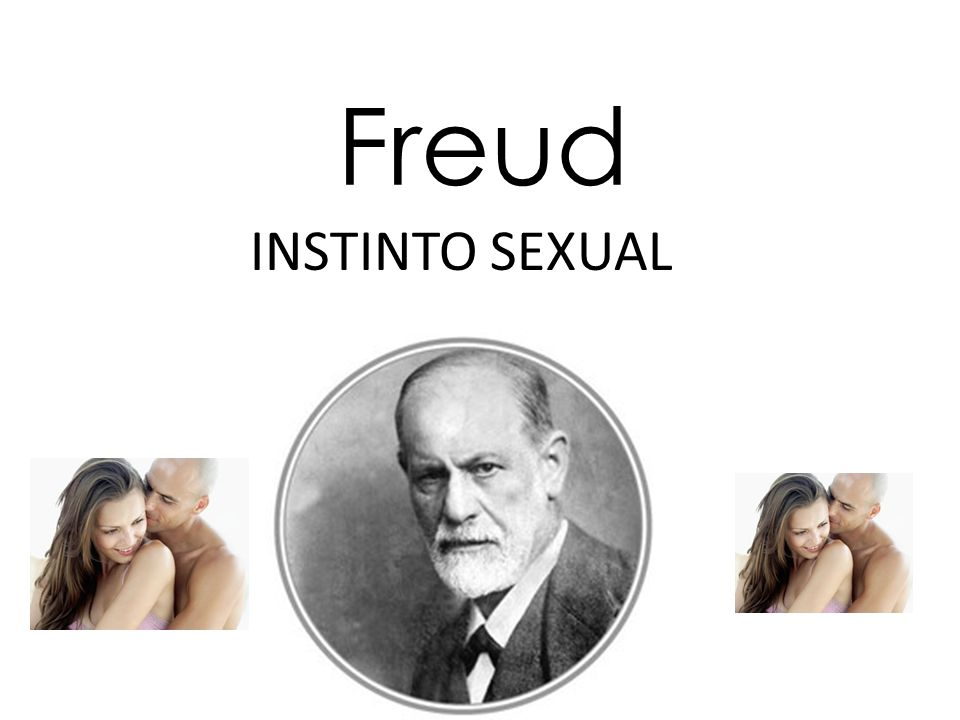 Freud INSTINTO SEXUAL