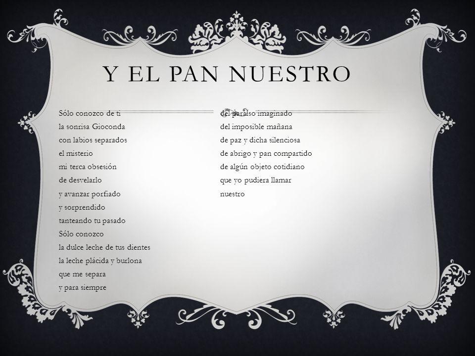 Y EL PAN NUESTRO