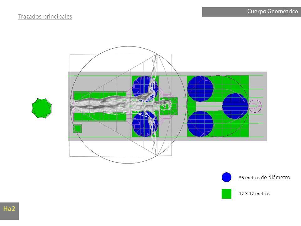 Ha2 Trazados principales Cuerpo Geométrico 36 metros de diámetro