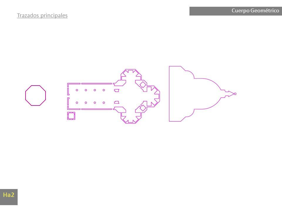 Cuerpo Geométrico Trazados principales Ha2