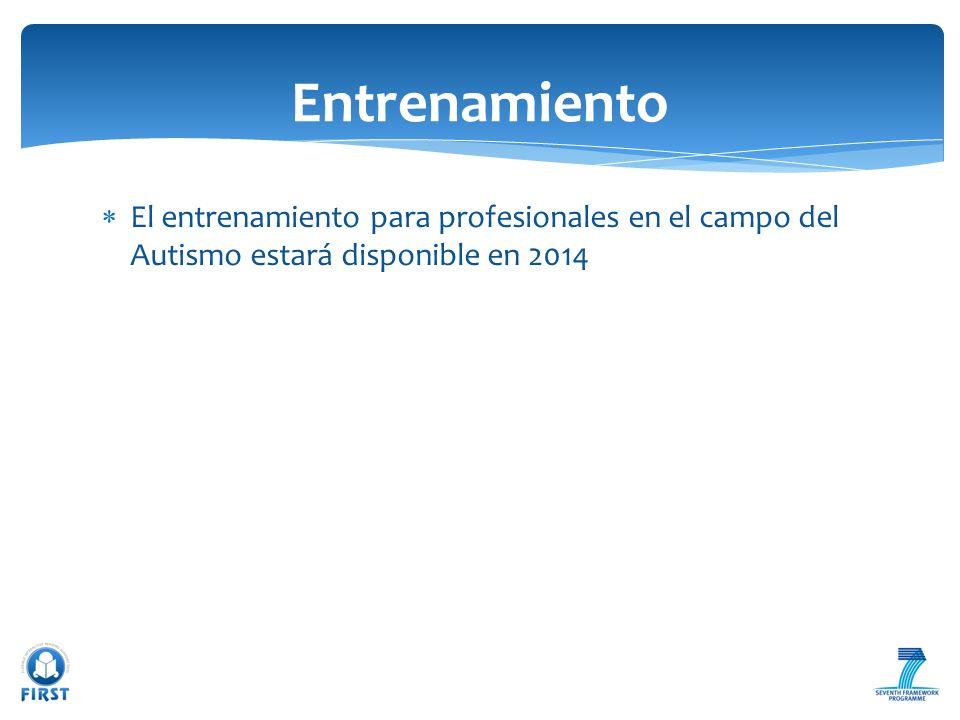 Entrenamiento El entrenamiento para profesionales en el campo del Autismo estará disponible en 2014