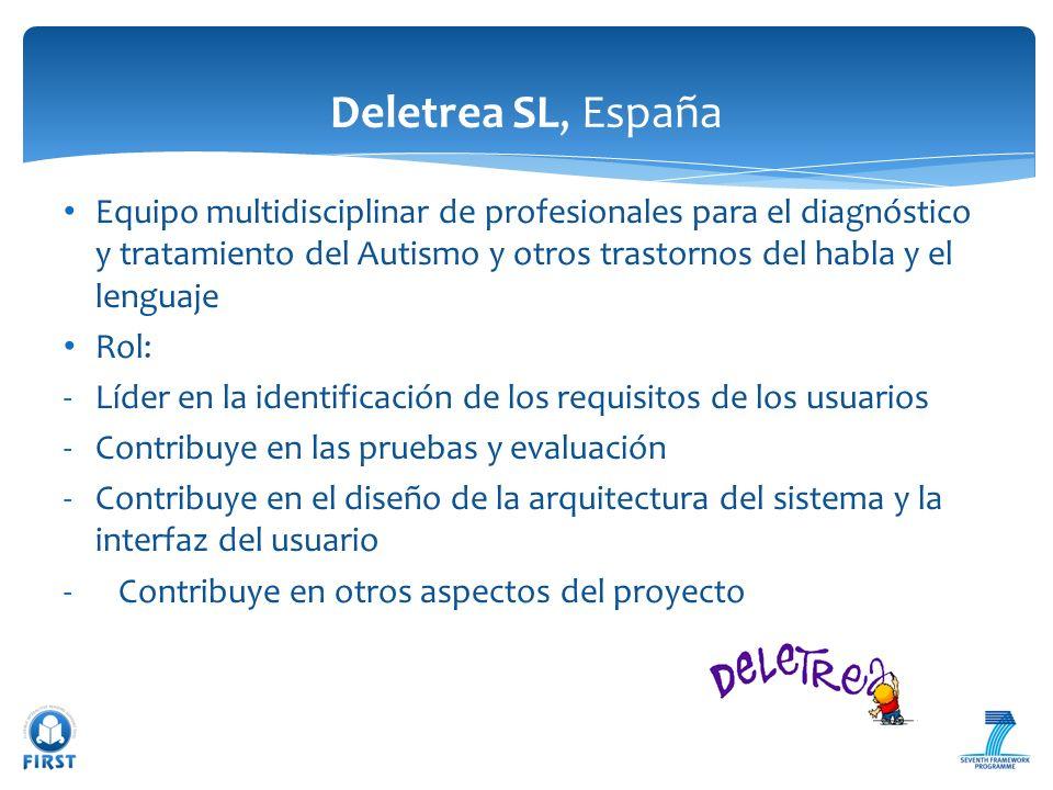 Deletrea SL, España Equipo multidisciplinar de profesionales para el diagnóstico y tratamiento del Autismo y otros trastornos del habla y el lenguaje.