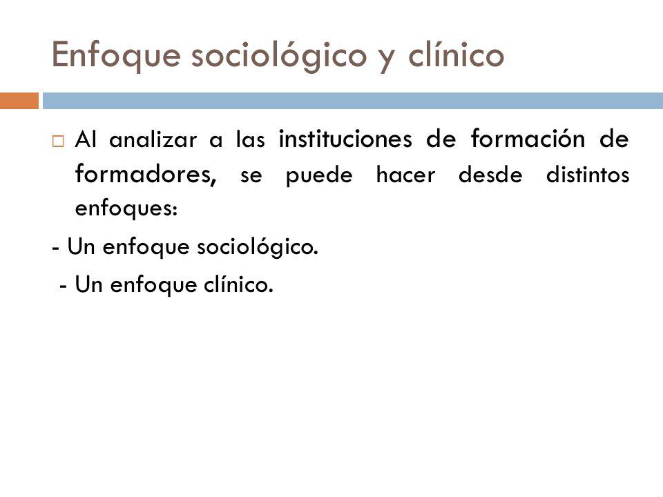 Enfoque sociológico y clínico