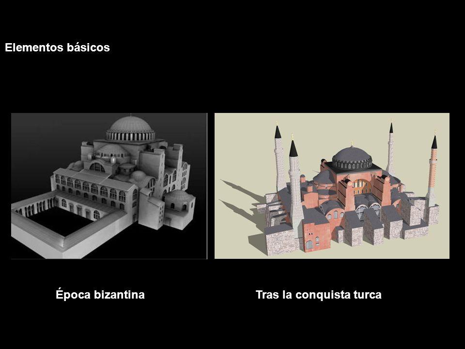 Elementos básicos Época bizantina Tras la conquista turca