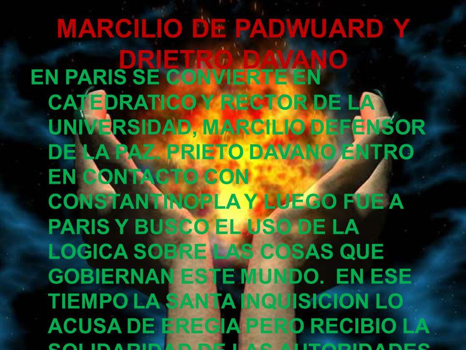 MARCILIO DE PADWUARD Y DRIETRO DAVANO