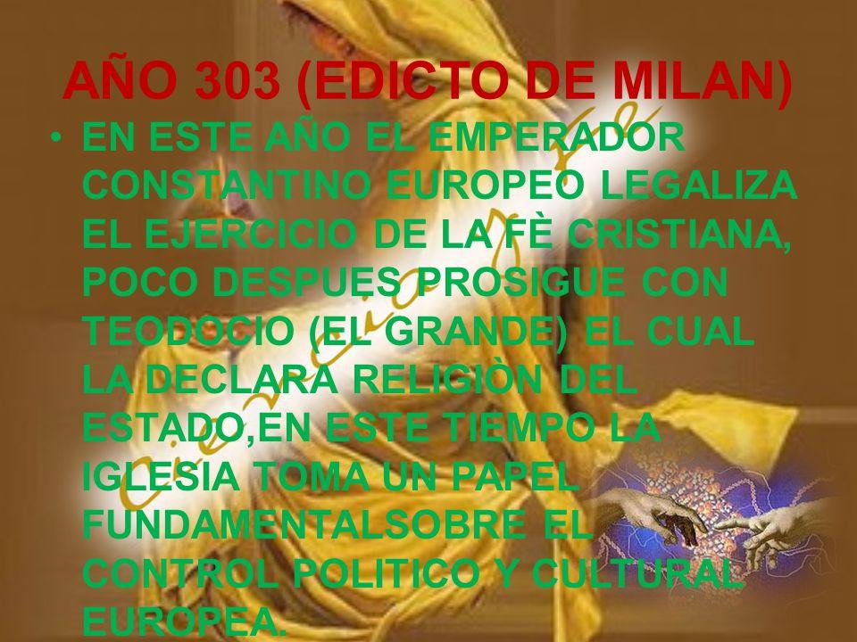 AÑO 303 (EDICTO DE MILAN)