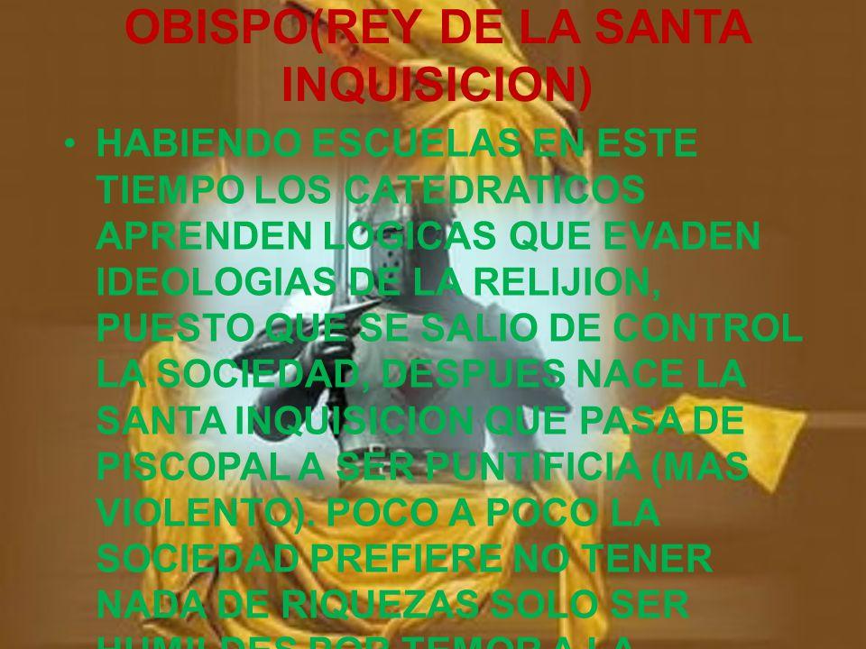 OBISPO(REY DE LA SANTA INQUISICION)