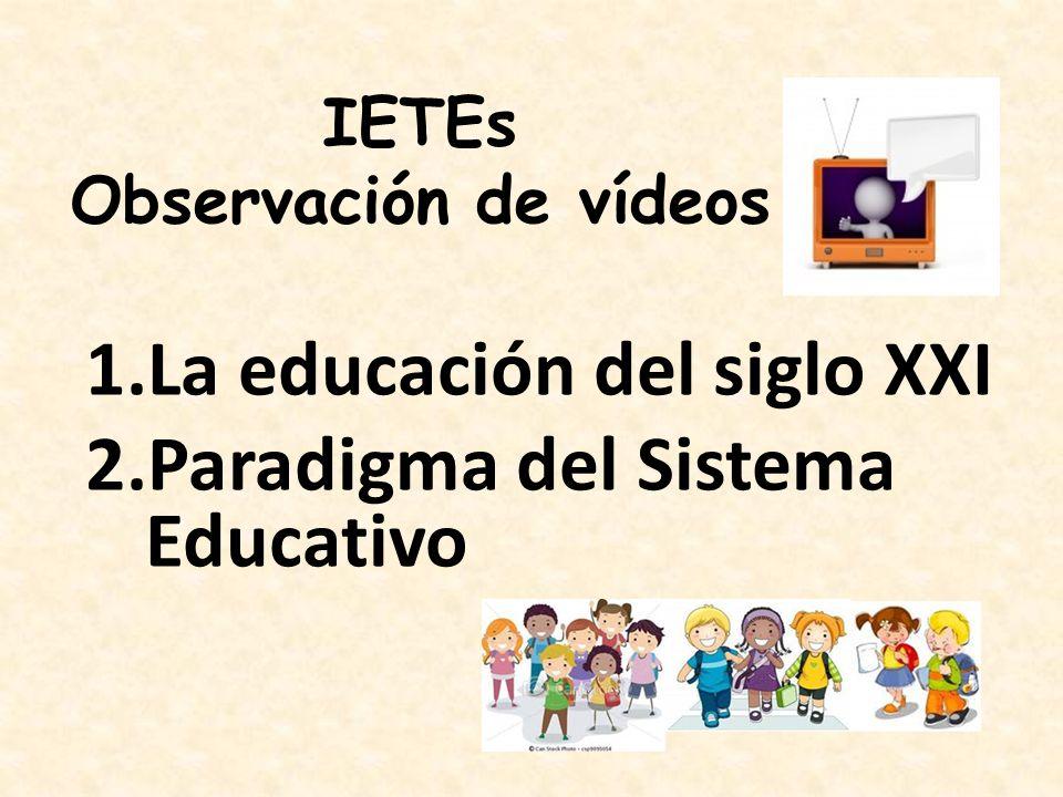 La educación del siglo XXI Paradigma del Sistema Educativo