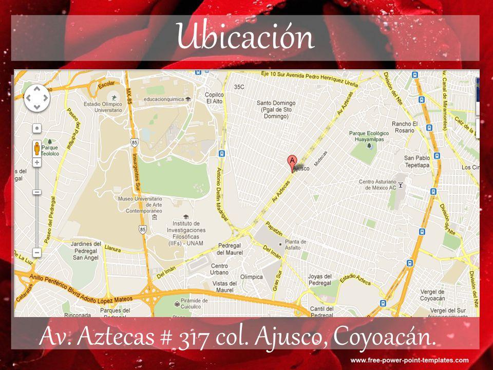 Av. Aztecas # 317 col. Ajusco, Coyoacán.