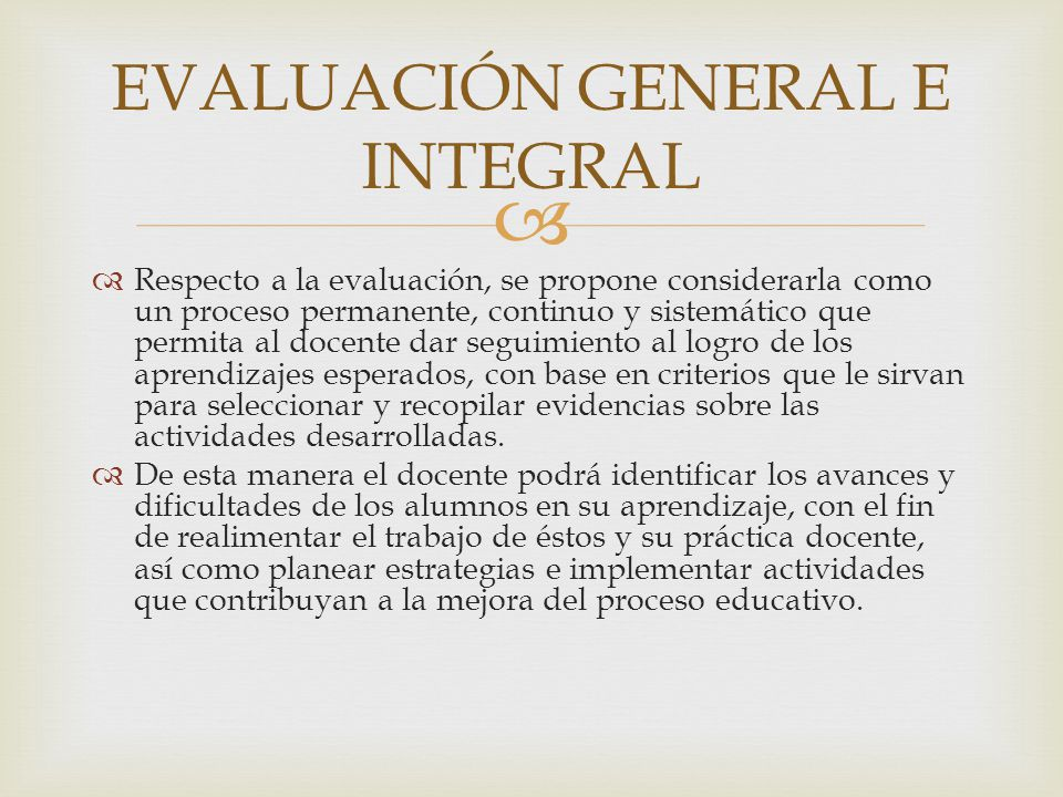 EVALUACIÓN GENERAL E INTEGRAL