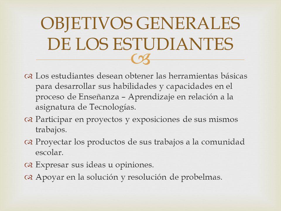 OBJETIVOS GENERALES DE LOS ESTUDIANTES