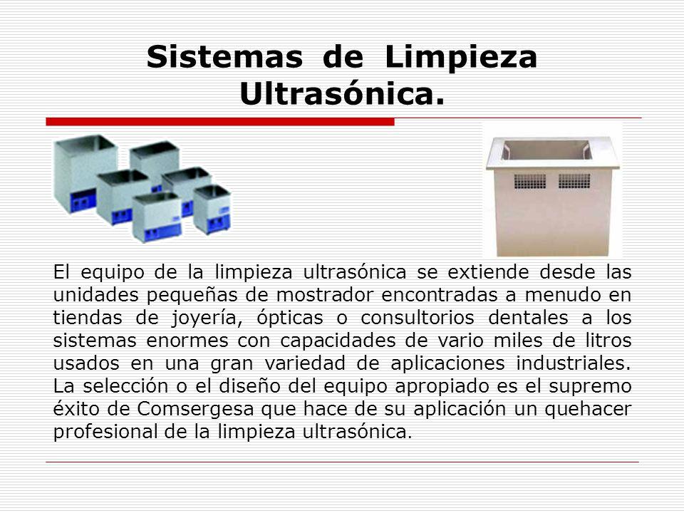 Sistemas de Limpieza Ultrasónica.