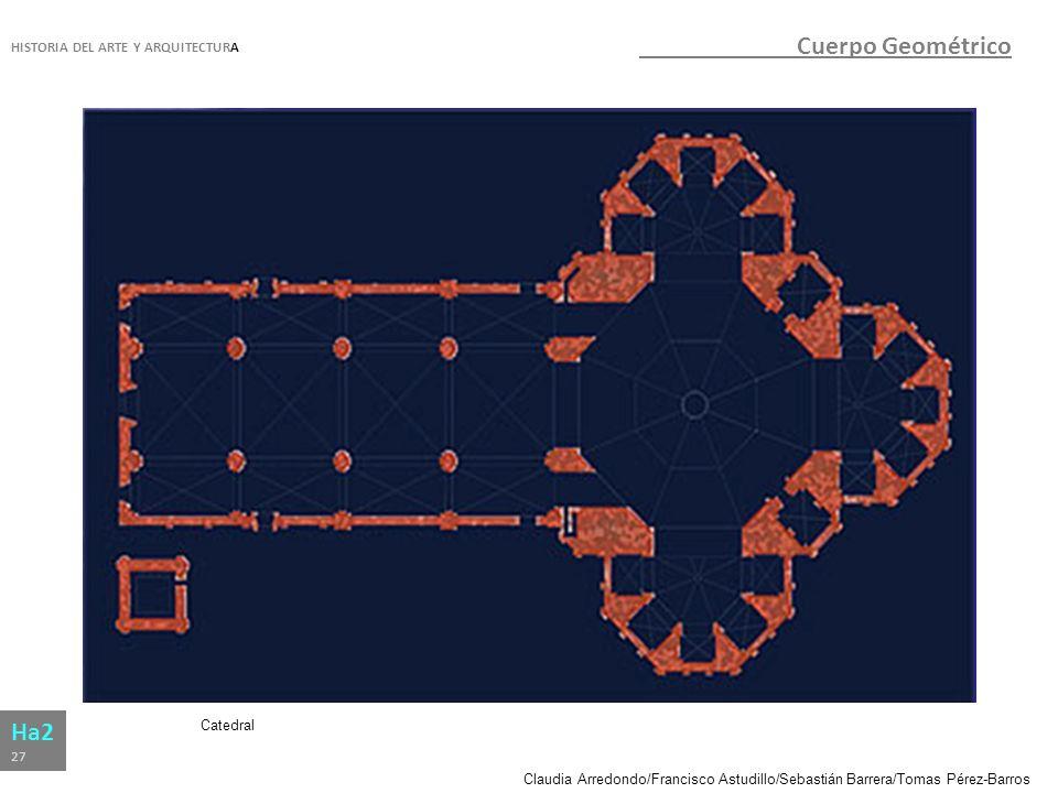 Cuerpo Geométrico Ha2 HISTORIA DEL ARTE Y ARQUITECTURA Catedral 27