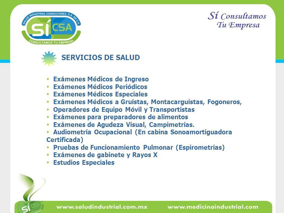 SERVICIOS DE SALUD Exámenes Médicos de Ingreso