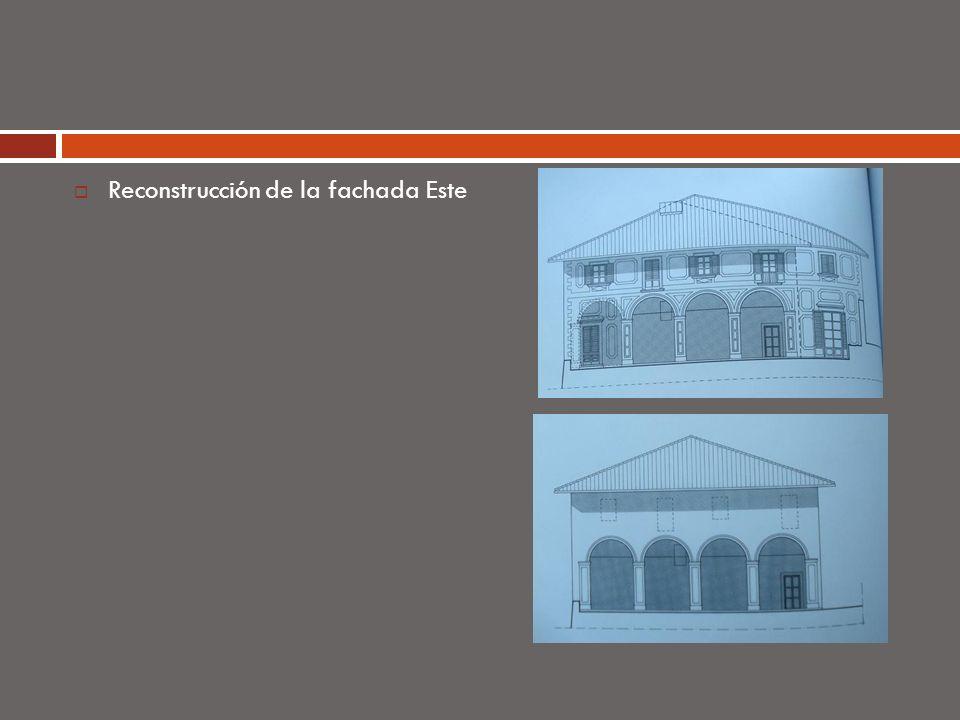 Reconstrucción de la fachada Este