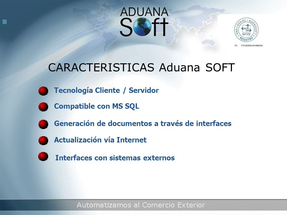 CARACTERISTICAS Aduana SOFT