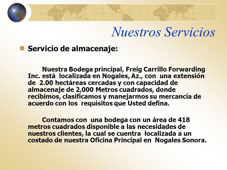 Nuestros Servicios Servicio de almacenaje: