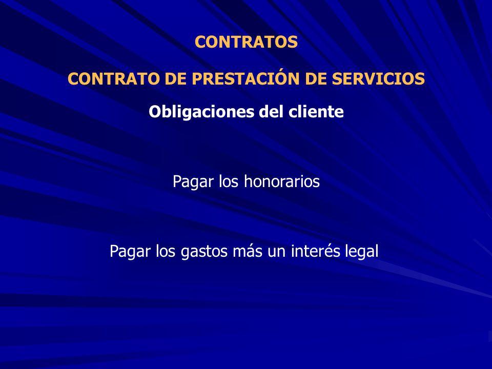 CONTRATO DE PRESTACIÓN DE SERVICIOS Obligaciones del cliente
