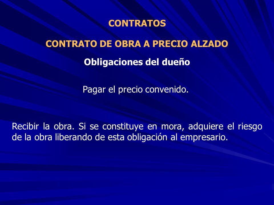 CONTRATO DE OBRA A PRECIO ALZADO Obligaciones del dueño