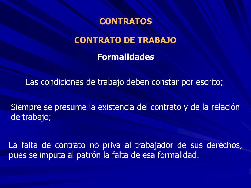 Las condiciones de trabajo deben constar por escrito;