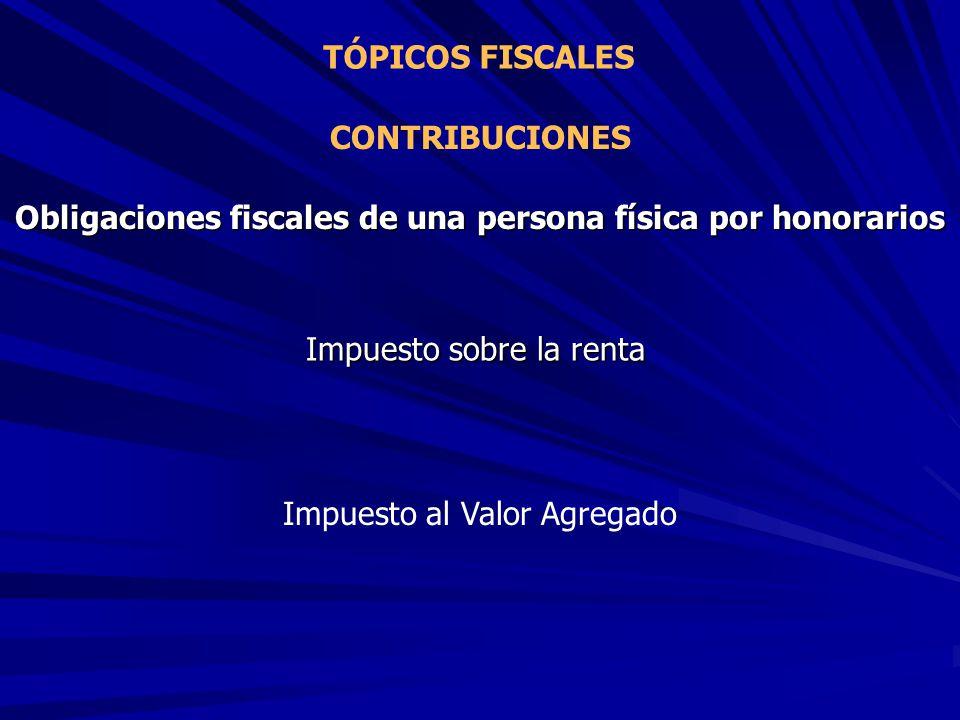 Obligaciones fiscales de una persona física por honorarios