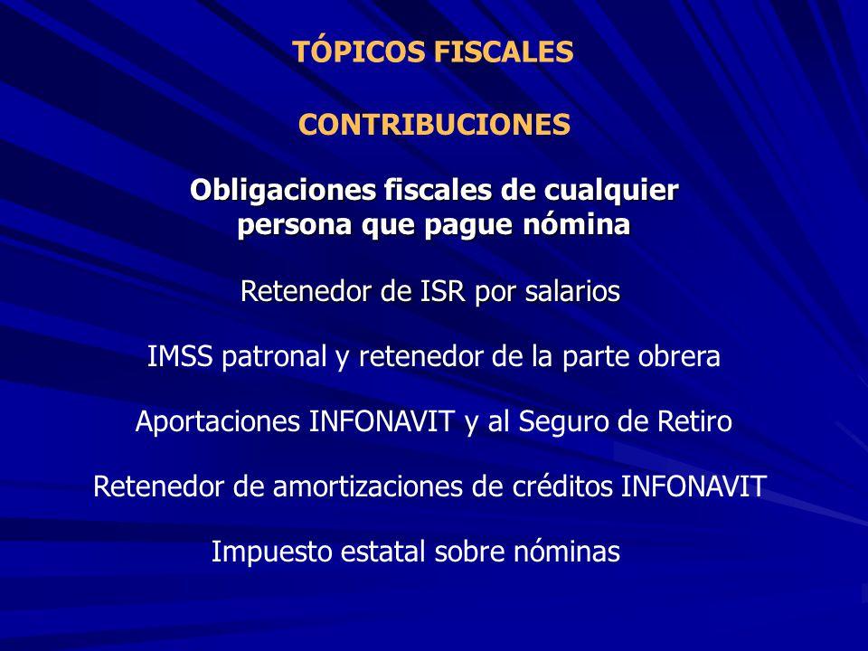 Obligaciones fiscales de cualquier persona que pague nómina